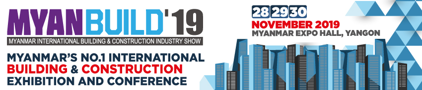 MYANBUILD'19 - Myanmar International Building & Construction Industry Show